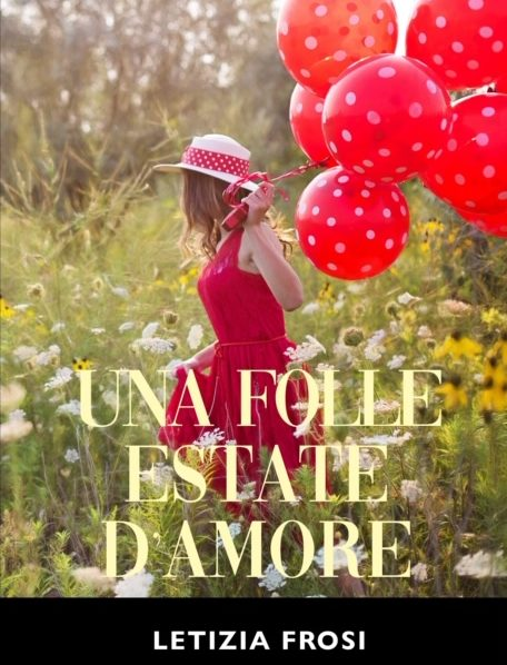 Una folle estate d'amore